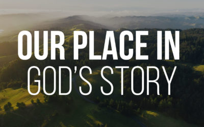 Our Place in God's Story