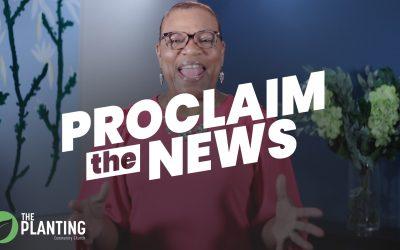 Proclaim The News